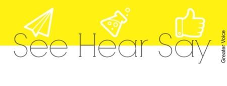 See Hear Say